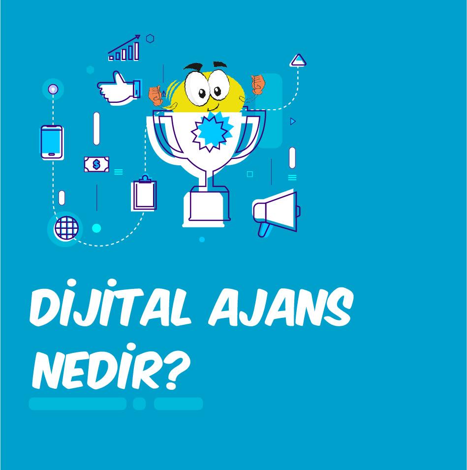 Dijital Ajans Nedir?